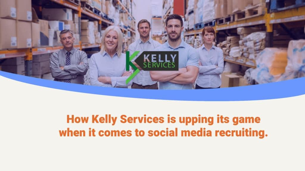 Kelly Service Case Study Header