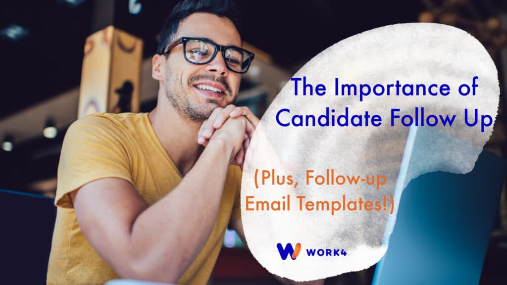 Candidate Follow Up