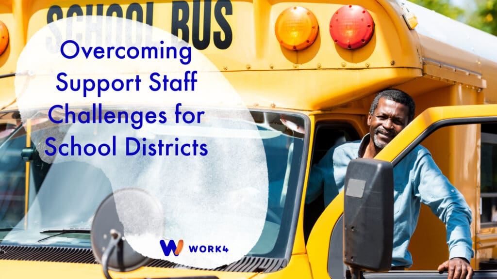 Overcoming Support Staff Challenges for School Districts